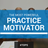The Most Powerful Practice Motivator Thumbnail