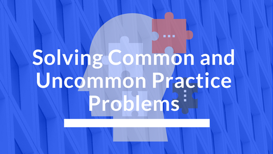 Solving Common and Uncommon Practice Problems